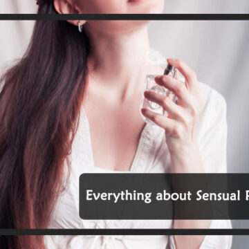 Everything about Sensual Perfume