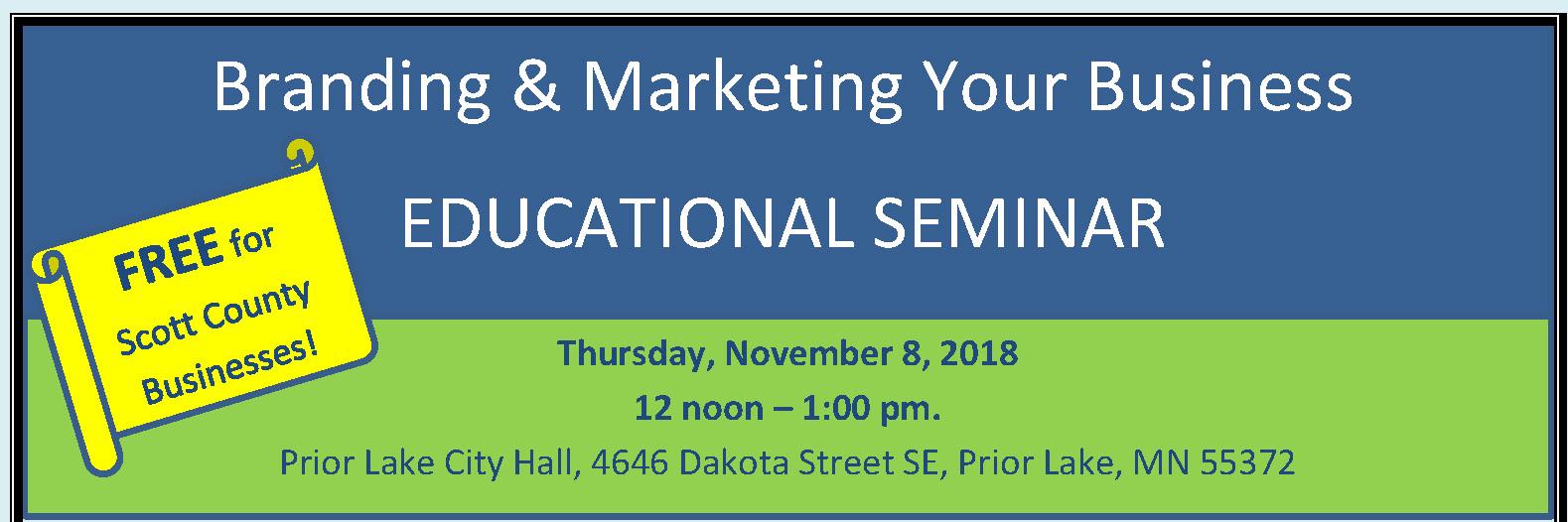 Branding & Marketing Your Business EDUCATIONAL SEMINAR