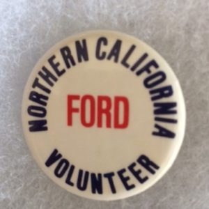 1976 Northern California Gerald Ford Volunteer pinback
