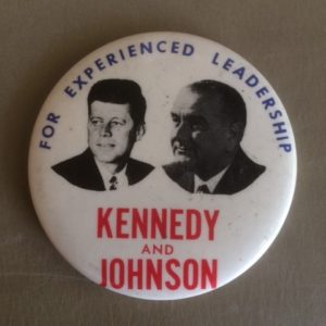 Experienced Leadership Kennedy and Johnson large pinback