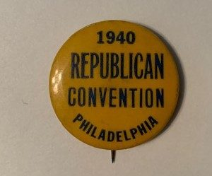 1940 Republican Convention Philadelphia pinback