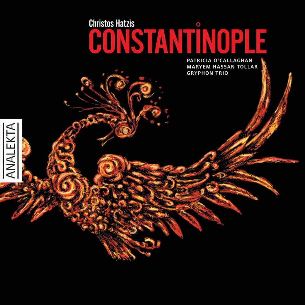 Christos Hatzis: Constantinople