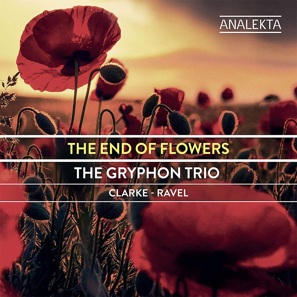 Clarke, Ravel: The End of Flowers