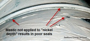 Poorly Sealed Seams with Mastic