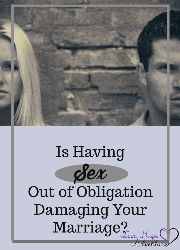If you are in a marriage with someone that has a higher libido than you, there might be times when you have sex out of obligation. It is not wrong for all individuals to have physical intimacy out of obligation on occasion. The problem becomes when you have a steady diet of obligation sex.