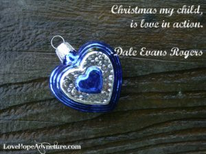 christmas is love in action christmas quotes
