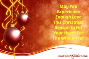 experience love during christmas smaller love hope adventure