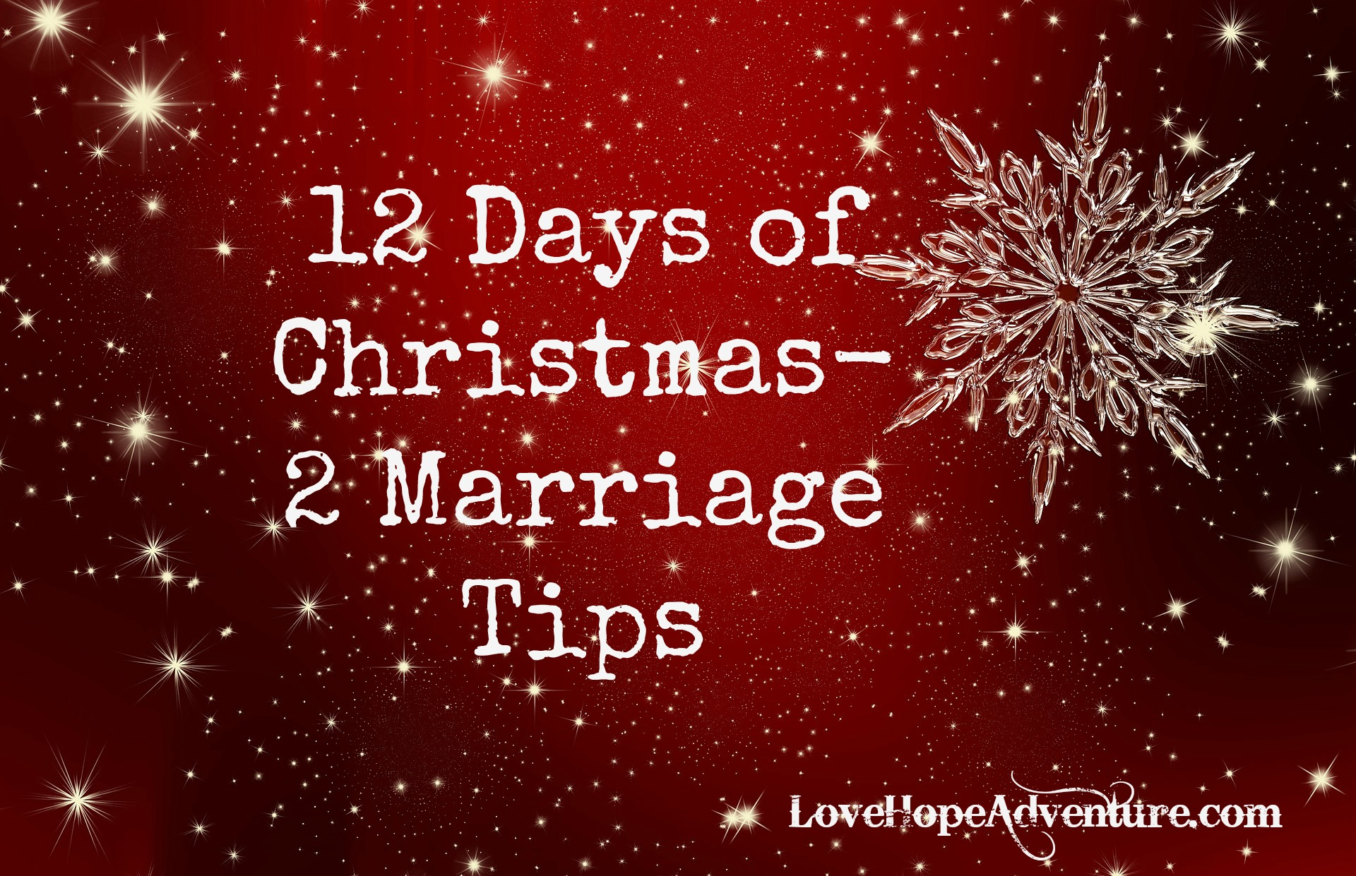 12 Days of Christmas 2 marriage tips