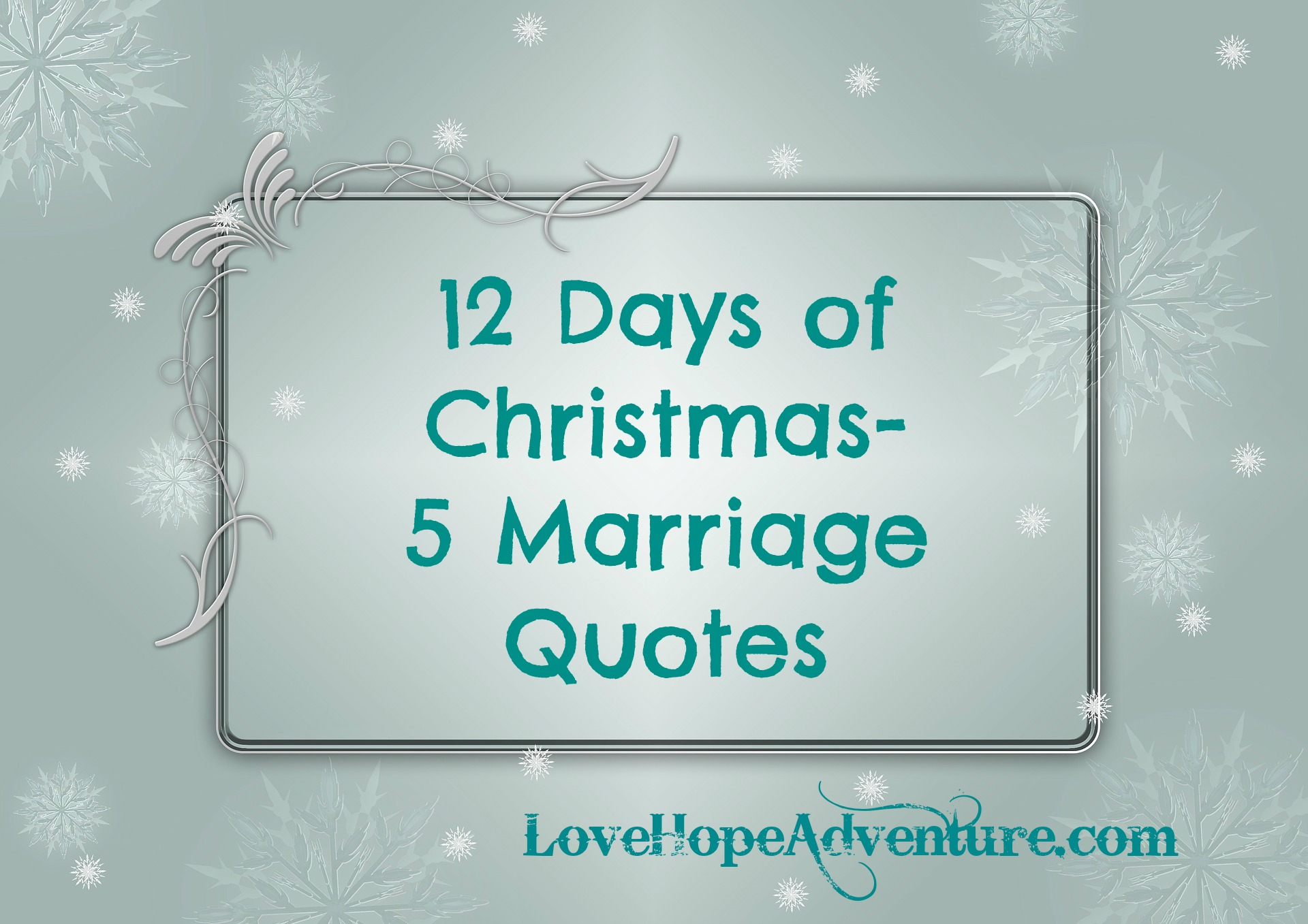 12 Days of Christmas 5 Marriage Quotes