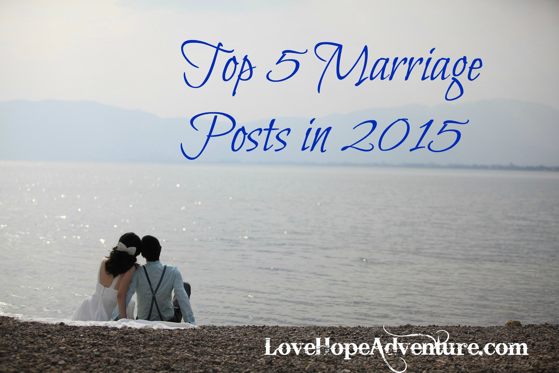 Top 5 Marriage Posts in 2015