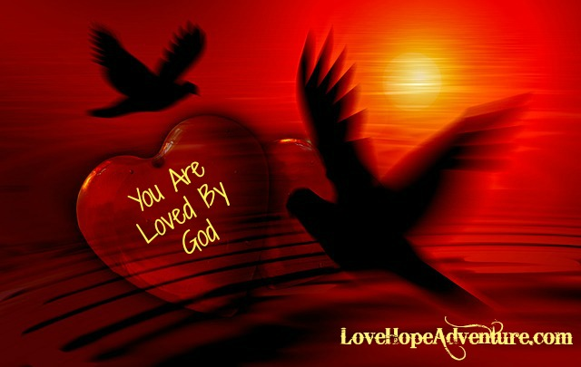 You Are Loved By God