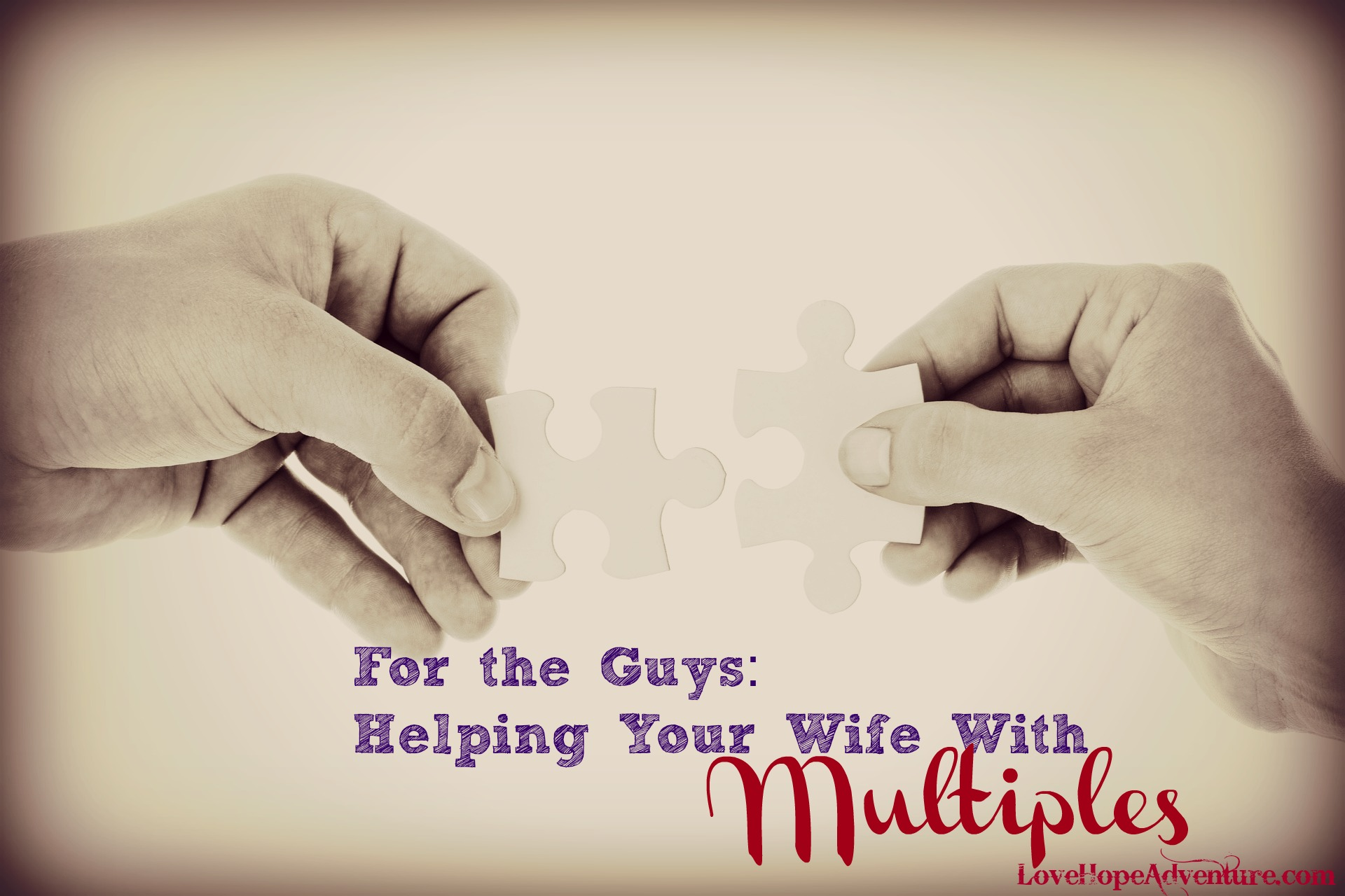 For the Guys Helping Your Wife With Multiples