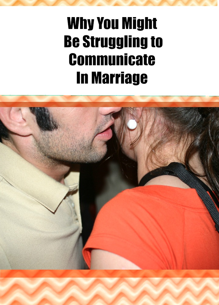 why-you-are-miscommunicating-inyour-marriage