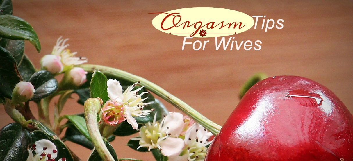 orgasm-tips-for-wives
