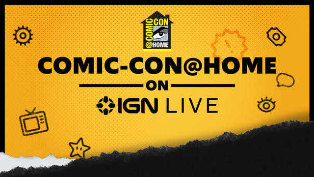 San Diego Comic-Con Collaborates with Entertainment Media Company IGN to Bring Pop Culture's Largest Annual Event Online