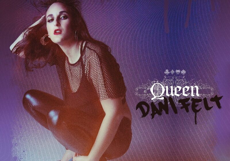 Dani Felt Releases Supreme on Her Pop Debut Single 'Queen'