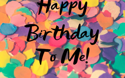 Happy Birthday to Me!