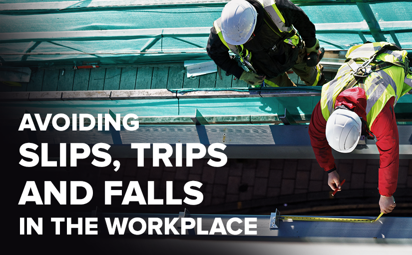 Avoiding Slips, Trips and Falls in the Workplace