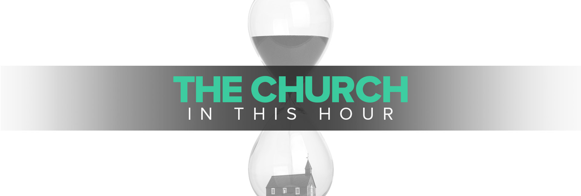 The Church in this Hour
