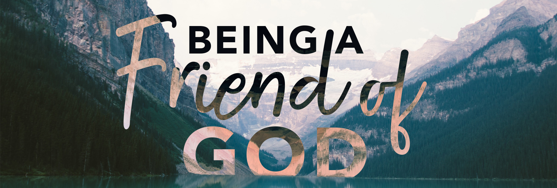 Being a Friend of God