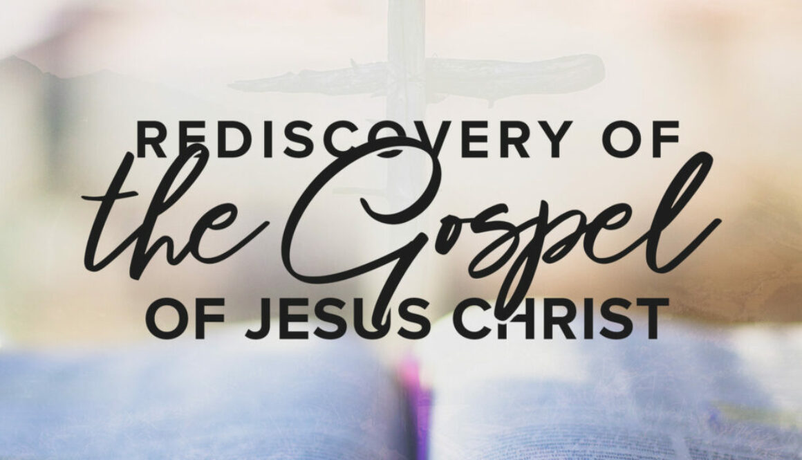 Rediscovery of the Gospel of Jesus Christ - Banner with Bible in the Background