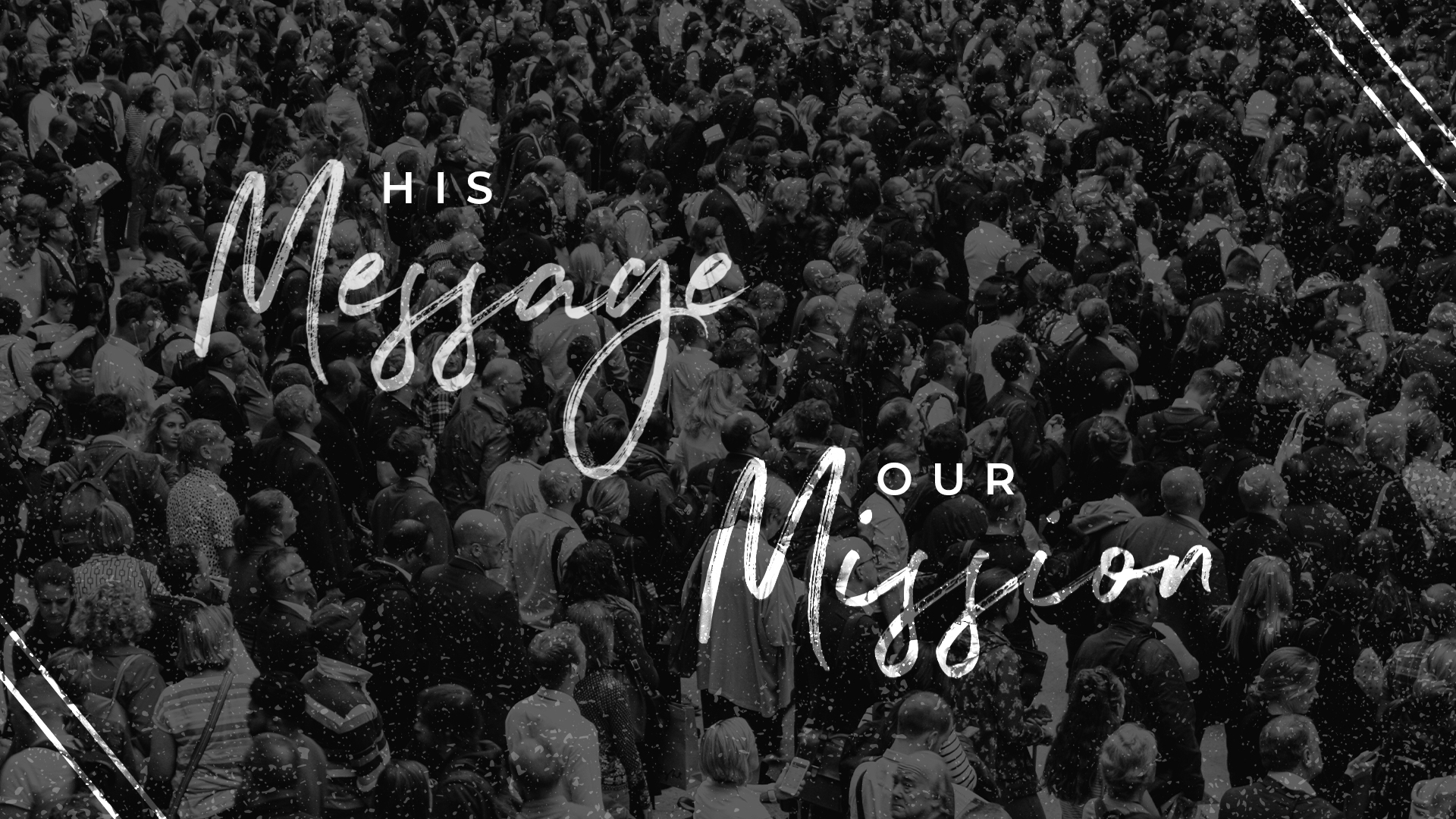 His Message, Our Mission - Banner of Congregation