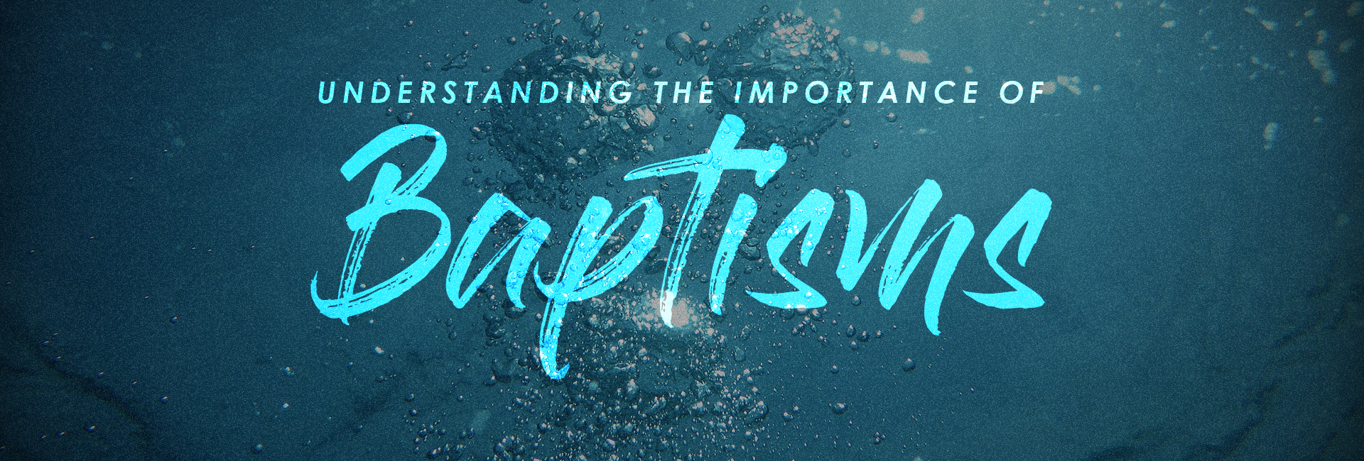 The Importance of Baptism