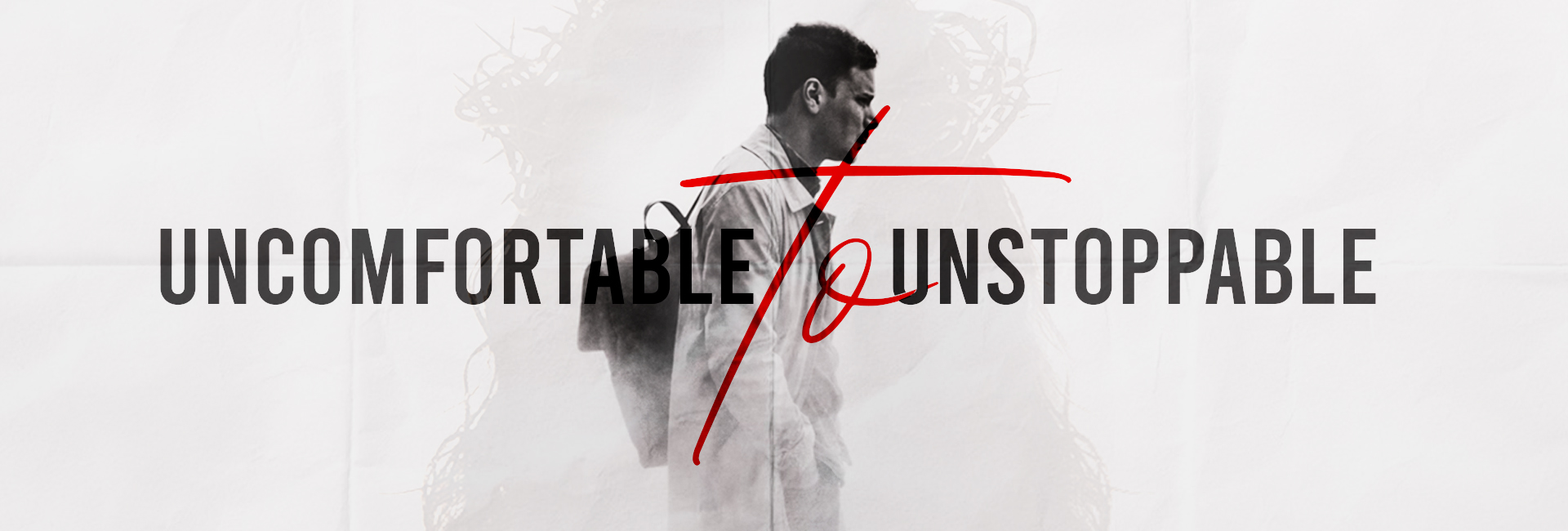 Uncomfortable to Unstoppable