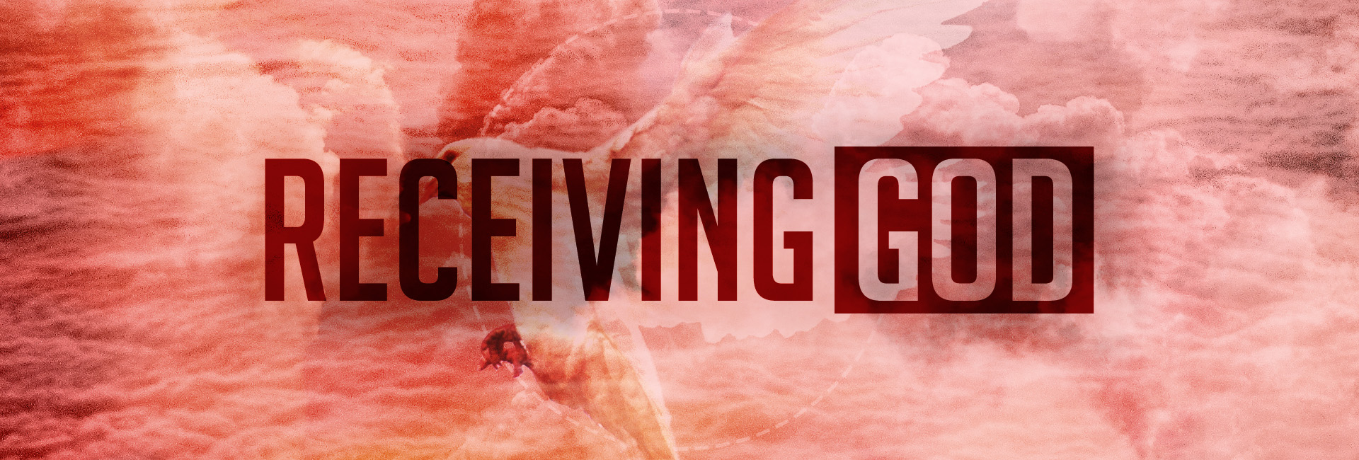 Receiving God