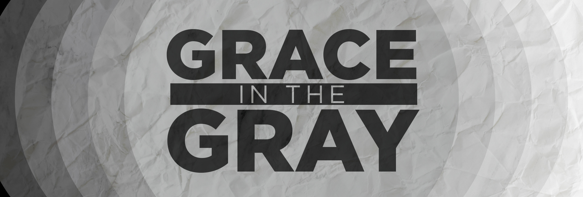 Grace In The Gray