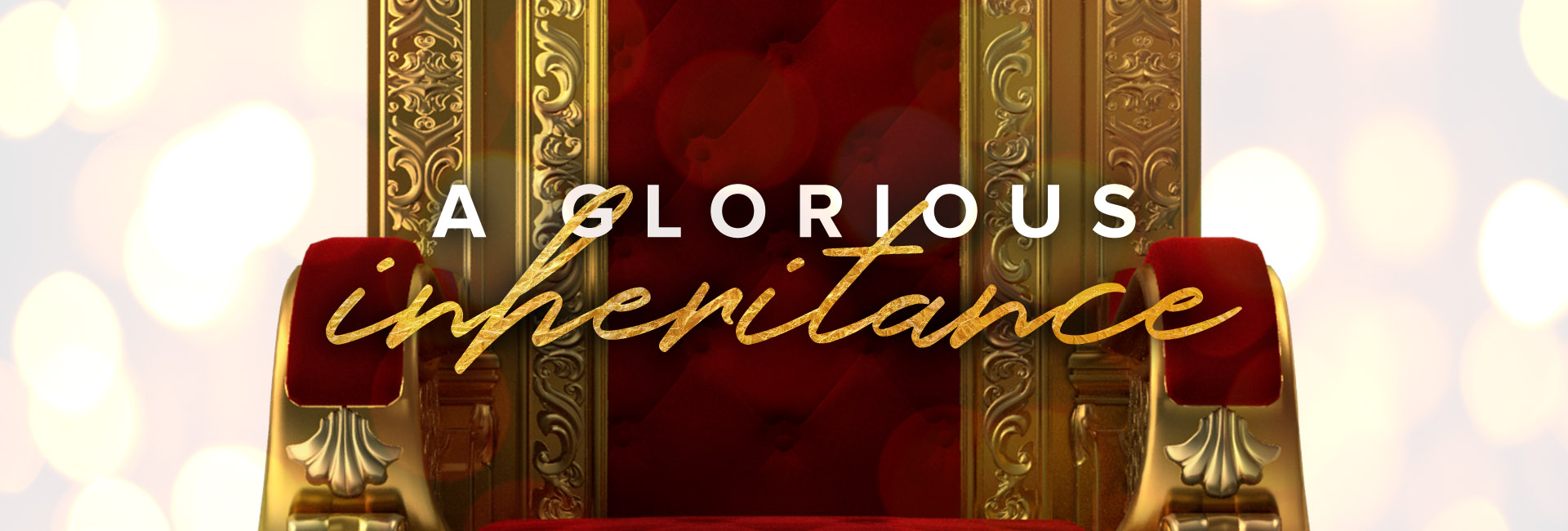 Glorious Inheritance