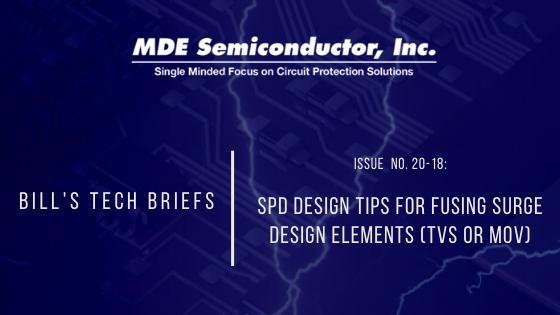 SPD Design Tips for Fusing Surge Design Elements (TVS or MOV)