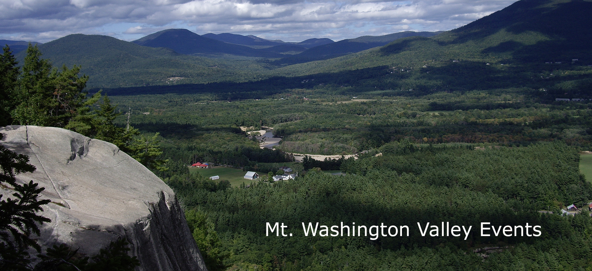 Mt Washington Valley from Cathedral Ledge ~ Mt Washington Valley Events