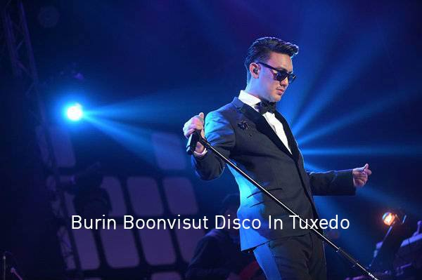 "Burin Boonvisut Disco In Tuxedo จาก ""บุรินทร์ บุญวิสุทธิ์"""