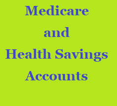 Medicare and an HSA