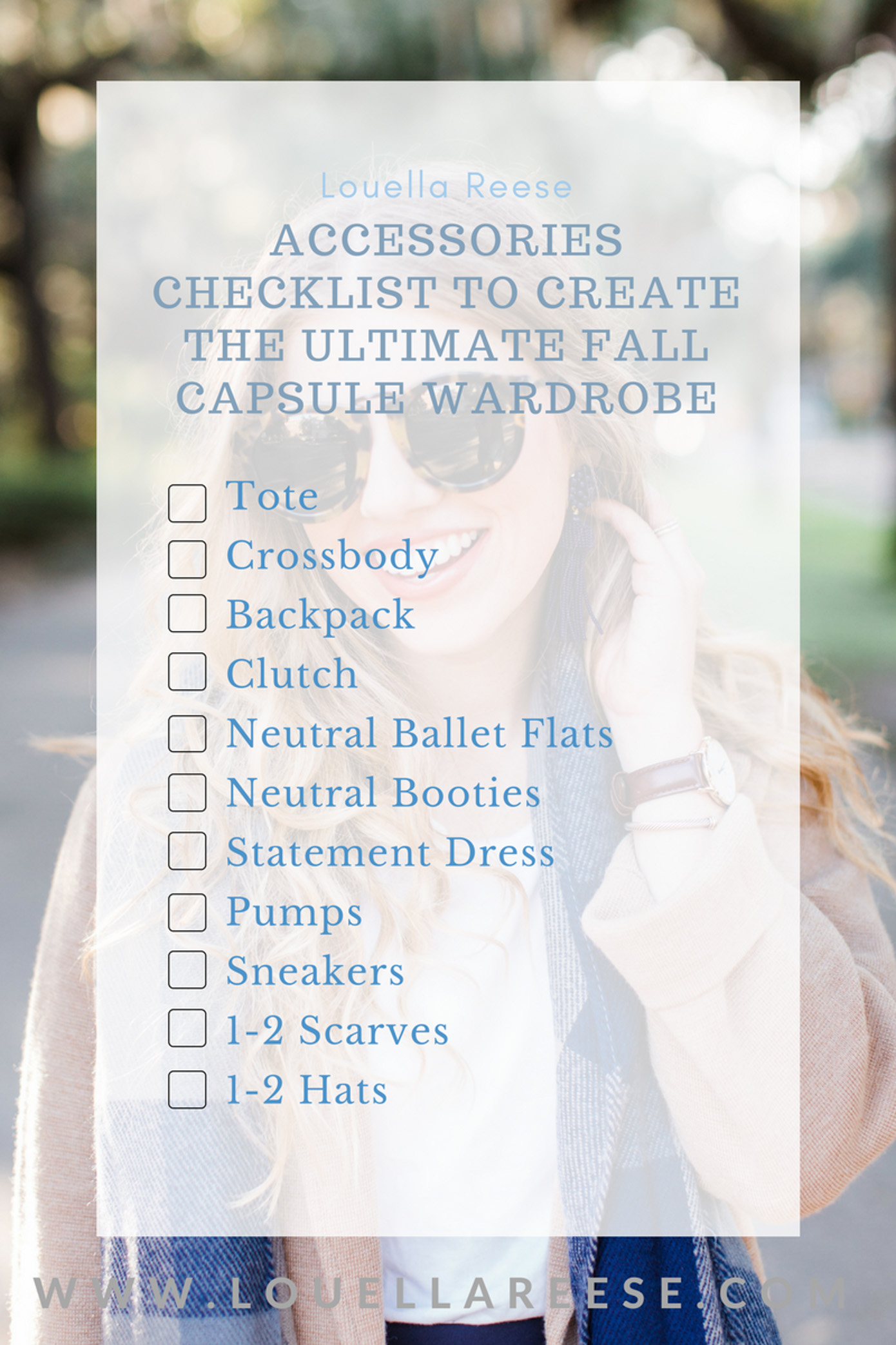 How to Build a Fall Capsule Wardrobe | Fall Capsule Wardrobe Accessories Check List | Louella Reese Life & Style Blog