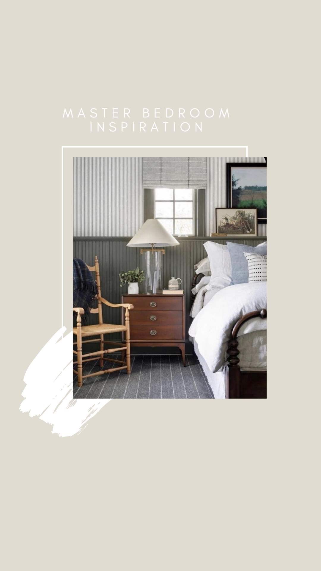 Virtual Interior Design Process | Modern Cottage Master Bedroom Inspiration Photos | Louella Reese