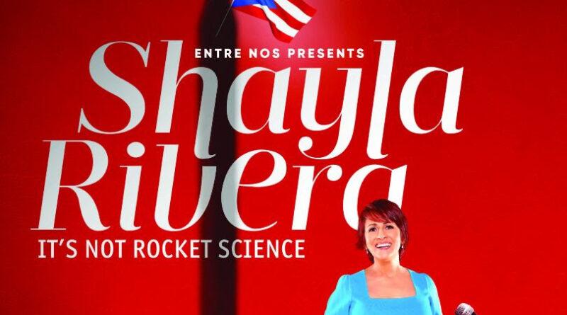 SHAYLA RIVERA: IT'S NOT ROCKET SCIENCE Debuts October 9