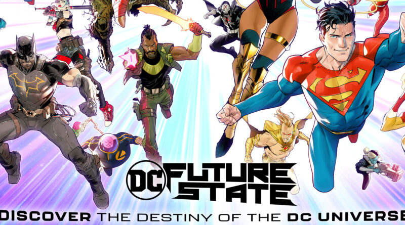 DC ANNOUNCES DC FUTURE STATE! In 2 Month Line Wide Event!   The Nerdy  Basement