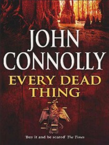 Every Dead Thing, by John Connolly