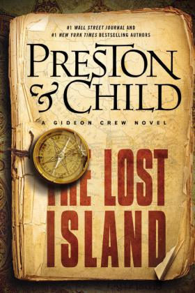 The Lost Island by Douglas Preston & Lee Child
