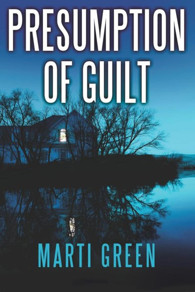 Presumption of Guilt by marti green