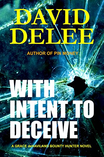 David DeLee With Intent to Deceive