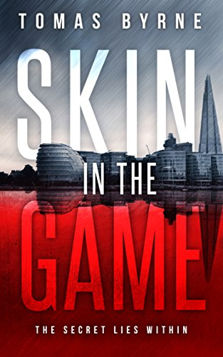 Skin in the Game by Tomas Byrne