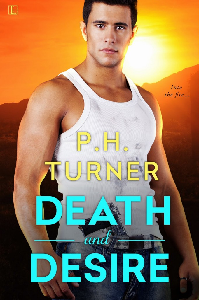 Death & Desire P.H. Turner