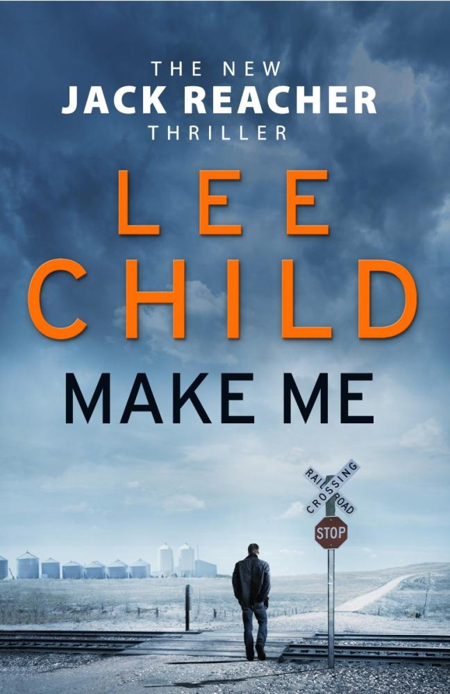 Jack Reacher - Make Me by Lee Child