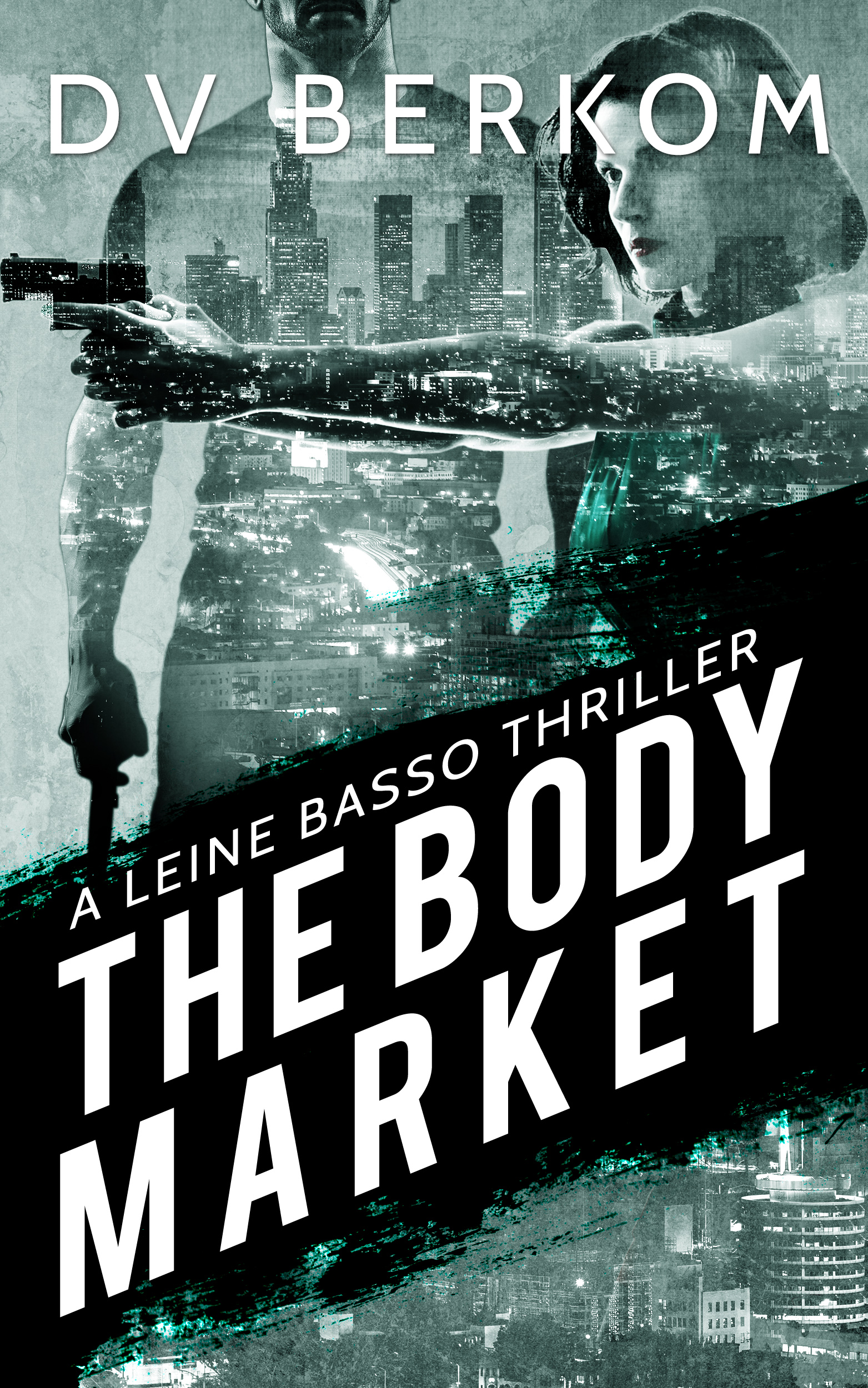 The Body Market by DV Berkom