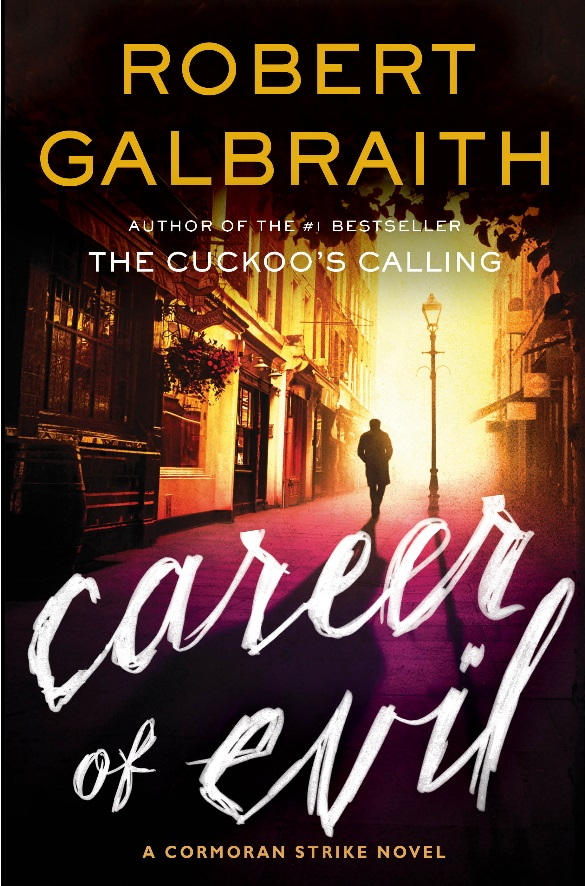 Career of Evil Robert Galbraith