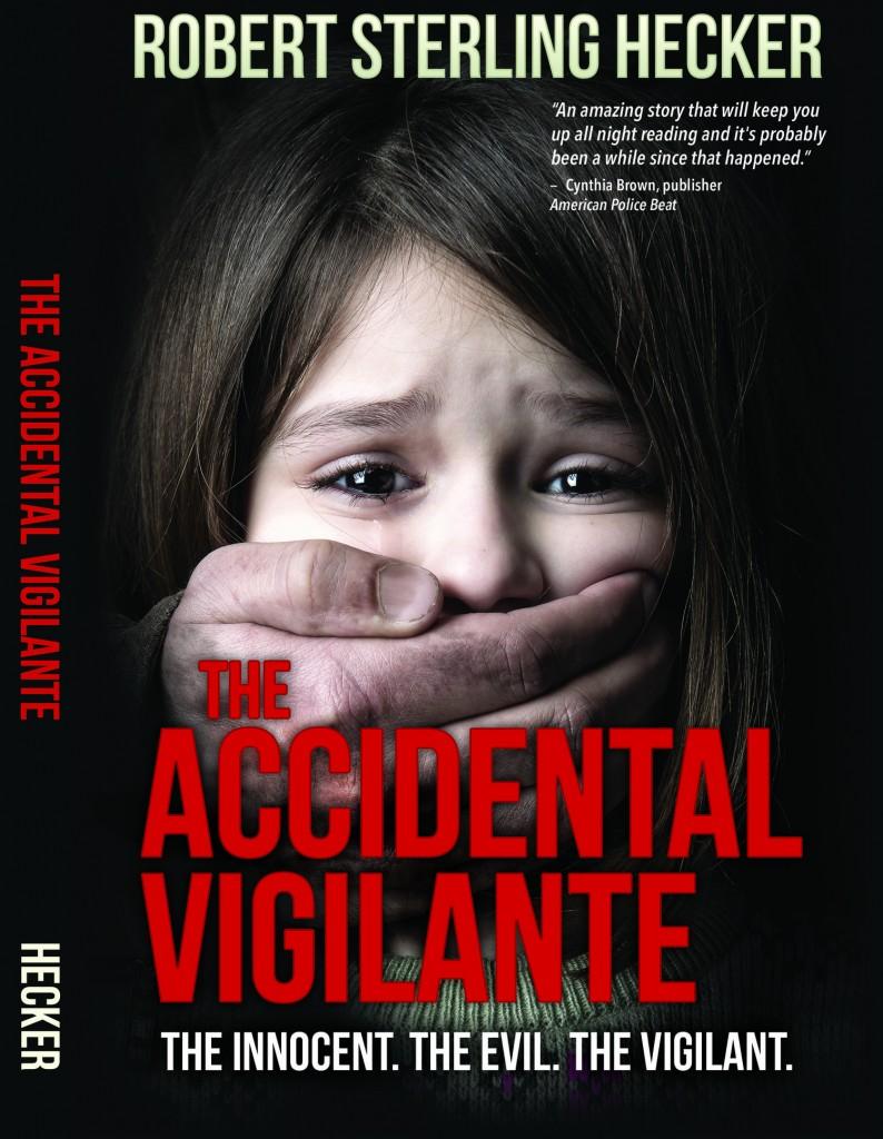 Accidental Vigilante book cover