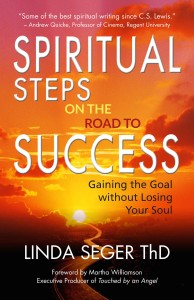 Spiritual Steps on the Road to Success by Linda Seger